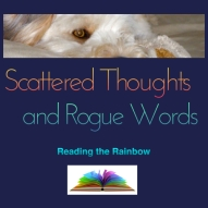 Scattered Thoughts and Rogue Words blog Badge