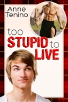 Too Stupid To Live cover