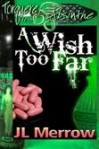 A  Wish Too Far Lars and Rael 3