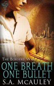 One Breathe One Bullet