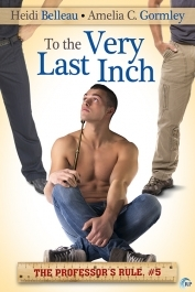 To The Very Last Inch