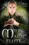 Miles and the Magic Flute