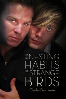 Cover The Nesting Habits of Strange Birds