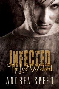 Infected-the Lost Weekend cover