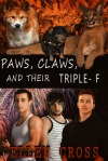 Paws Claws and the Triple F cover