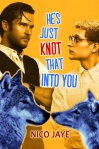 He's Just Knot That Into You cover