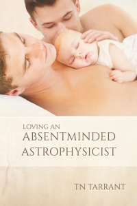 Loving An Absent Minded Astrophysicist cover