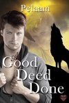 A Good Deed Done cover