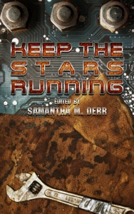 Keeping the Stars Running Anthology