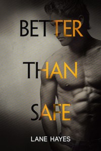 Better Than Safe cover