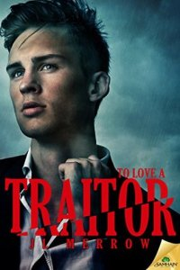 To Love A Traitor cover