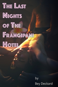 The Last Nights of the Frangipani Hotel cover