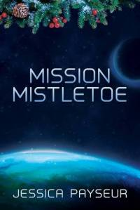 Mission Mistletoe cover