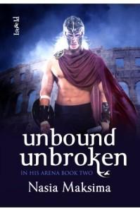 Unbound Unbroken