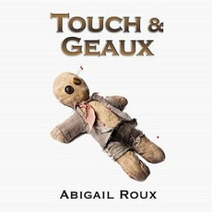 Touch & Geaux audiobook