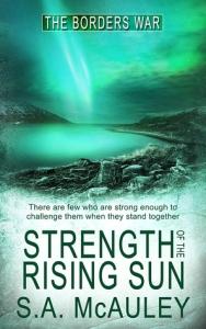 Strength of the Rising Sun