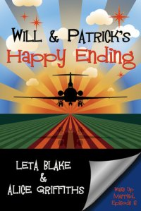 Will & Patrick Happy Ending