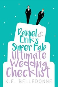 Daniel and Erik's Super Fab Ult Wedding Checklist