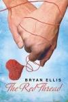 The Red Thread by Bryan Ellis