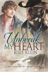 Unbreak My Heart Dreamspinner