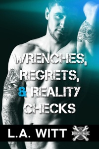 Wrenches, Regrets and Reality Checks