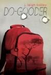 do-gooder-by-j-leigh-bailey