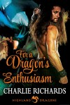 For a Dragon's Enthusiasm (Highland Dragons #9) by Charlie Richards