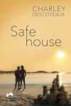 safe-house-by-charley-descoteaux