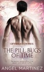 the-pill-bugs-of-time