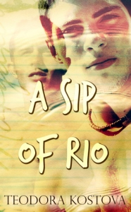 a-sip-of-rio-by-teodora-kostova