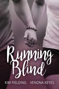 running-blind-by-kim-fielding-and-venona-keys