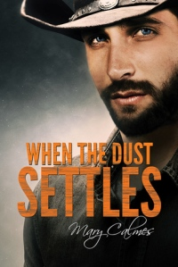 when-the-dust-settles-by-mary-calmes