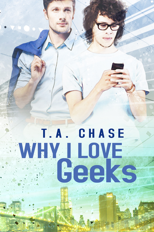 why-i-love-geeks-by-ta-chase