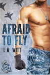 afraid-to-fly-by-la-witt