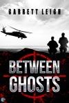 between-ghosts-by-garrett-leigh