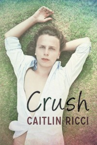 crush-by-caitlin-ricci