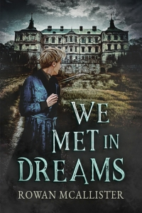 a-free-dreamer-release-day-review-we-met-in-dreams-by-rowan-mcallister