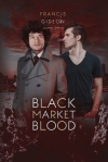 black-market-blood-by-francis-gideon