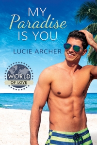 my-paradise-is-you-by-lucie-archer