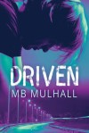 driven-by-mb-mulhall
