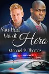 you-had-me-at-hero-by-michael-p-thomas
